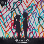 KYGO – Kids In Love