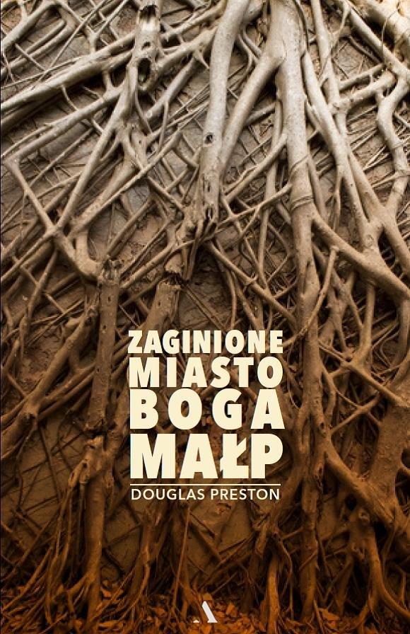 Preston Douglas – Zaginione Miasto Boga Małp