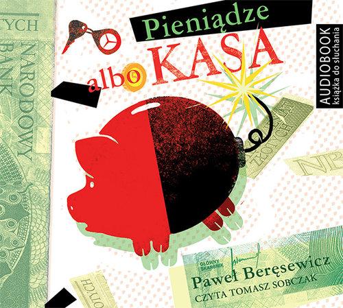 Beręsewicz Paweł – Pieniądze Albo Kasa
