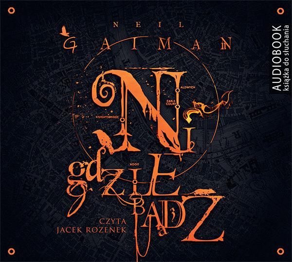 Gaiman Neil – Nigdziebądź