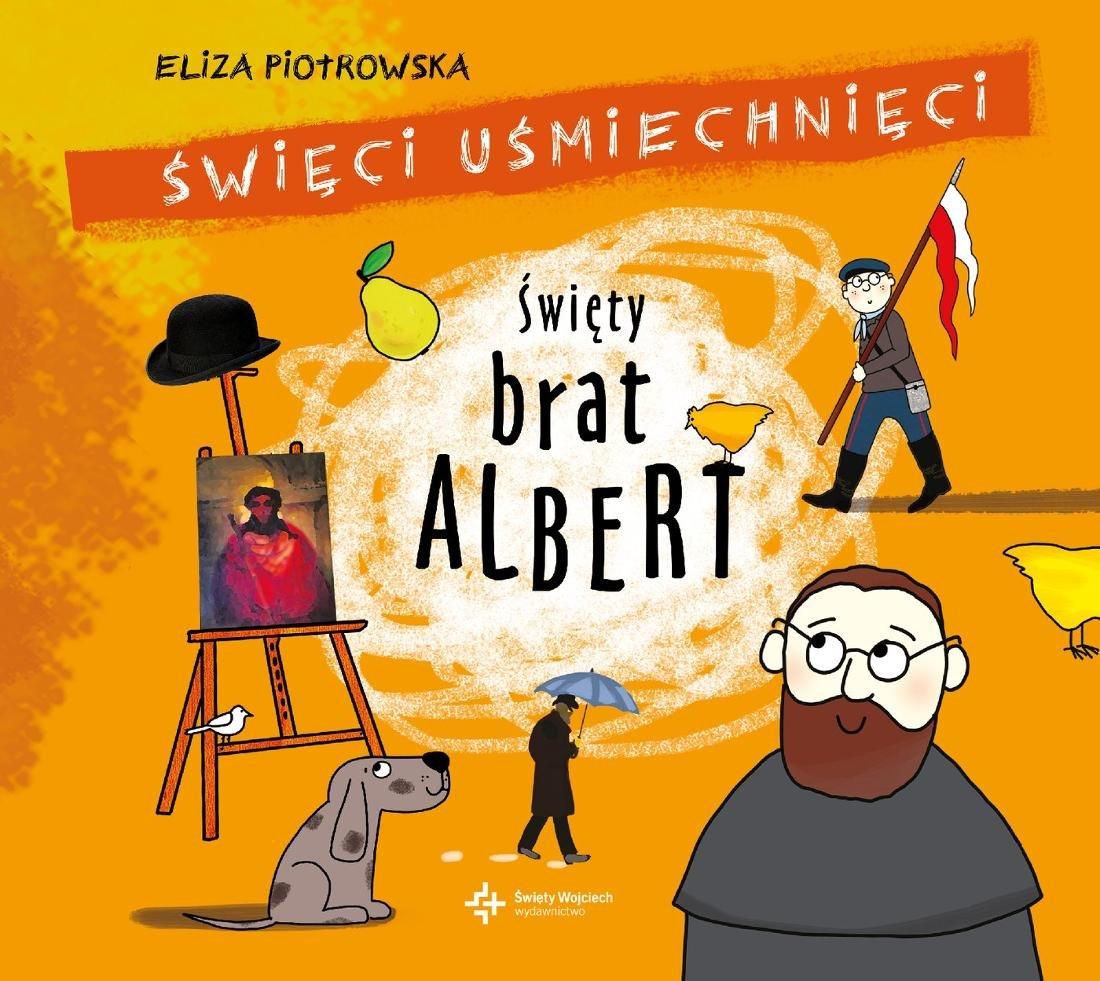 Piotrowska Eliza – Święty Brat Albert