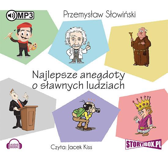 Słowiński Przemysław  Najlepsze Anegdoty O Sławnych Ludziach