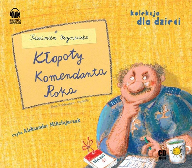 Szymeczko Kazimierz – Kłopoty Komendanta Roka
