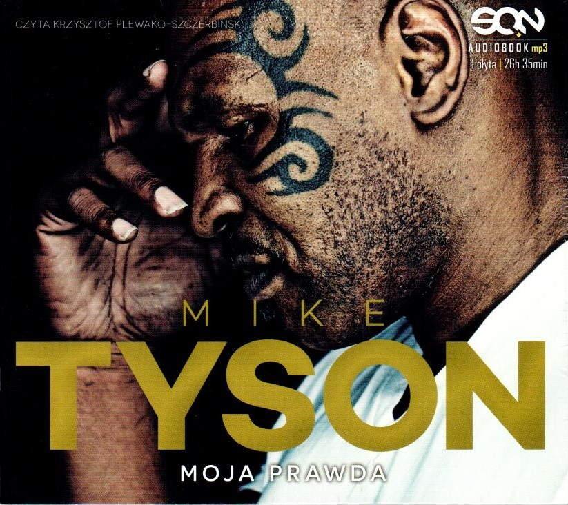 Tyson Mike – Moja Prawda