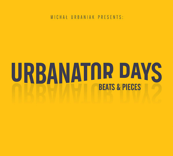 URBANATOR DAYS – Beats & Pieces