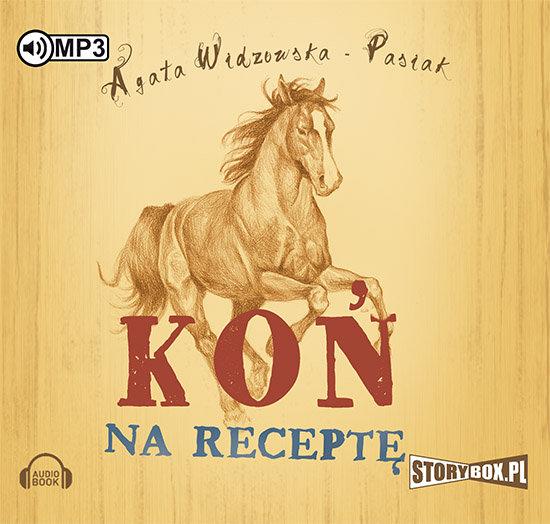 Widzowska Agata – Koń Na Receptę