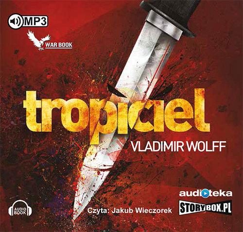 Wolff Vladimir – Tropiciel