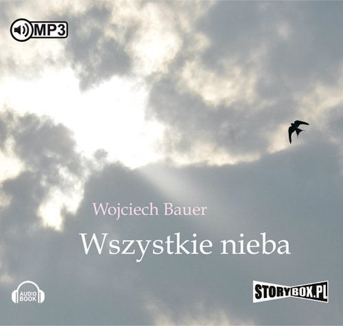 Bauer Wojciech – Wszystkie Nieba