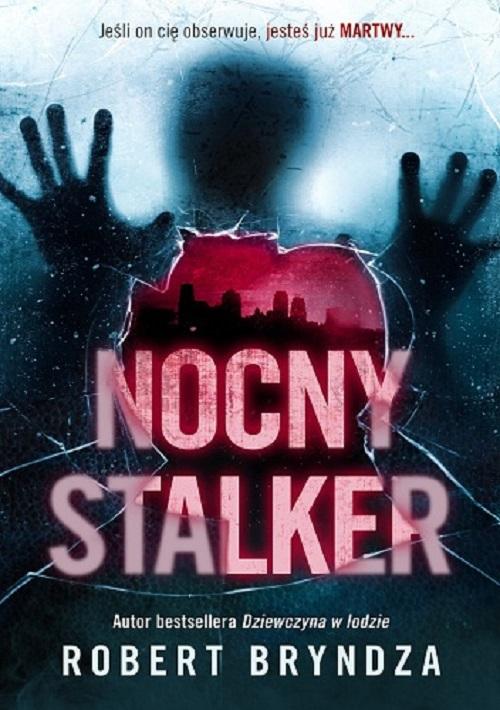 Bryndza Robert – Nocny Stalker
