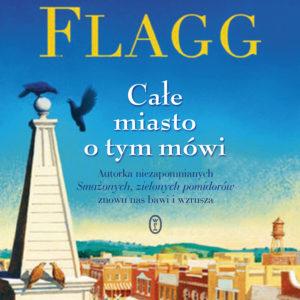 FLAGG FANNIE – Całe Miasto O Tym Mówi