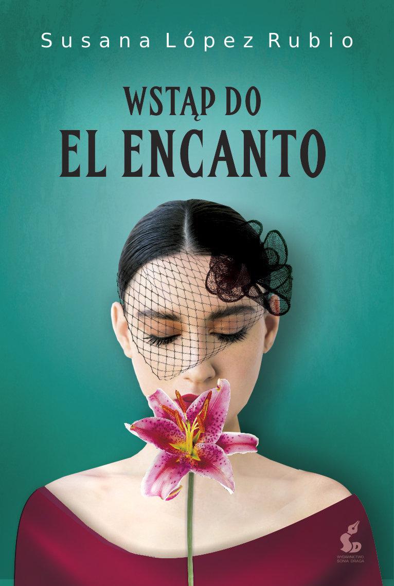 Lopez Rubio Suzana – Wstąp Do El Elcanto