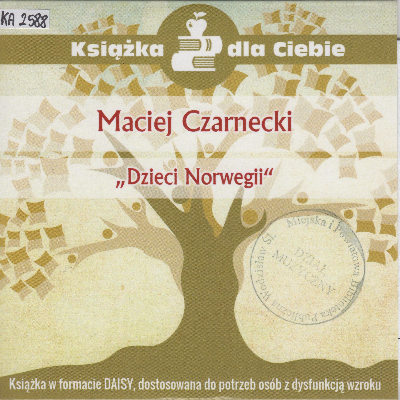 Maciej Czarnecki – Dzieci Norwegii