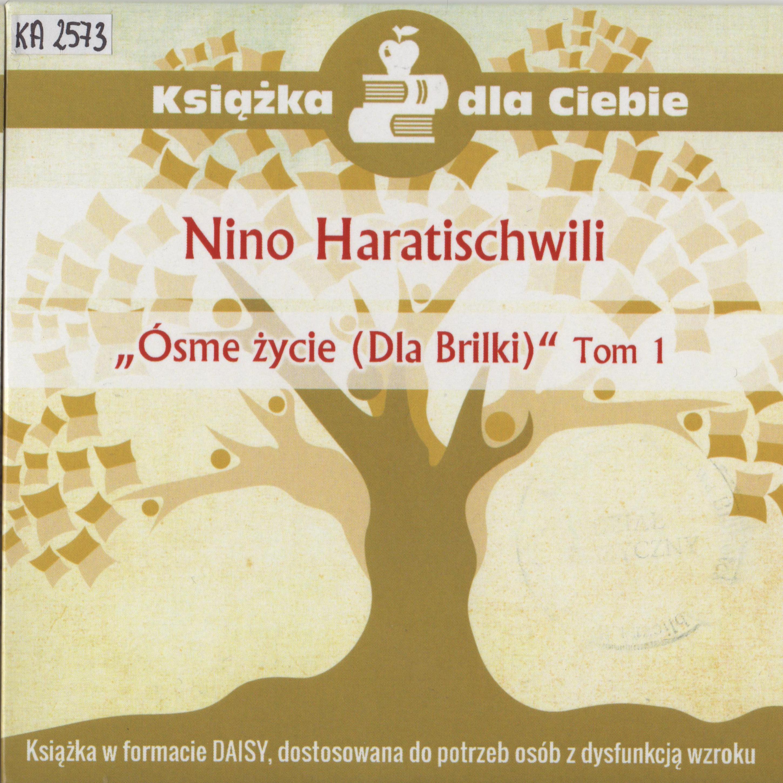 Nino Haratischwili – Ósme życie (dla Brilki), Tom 1