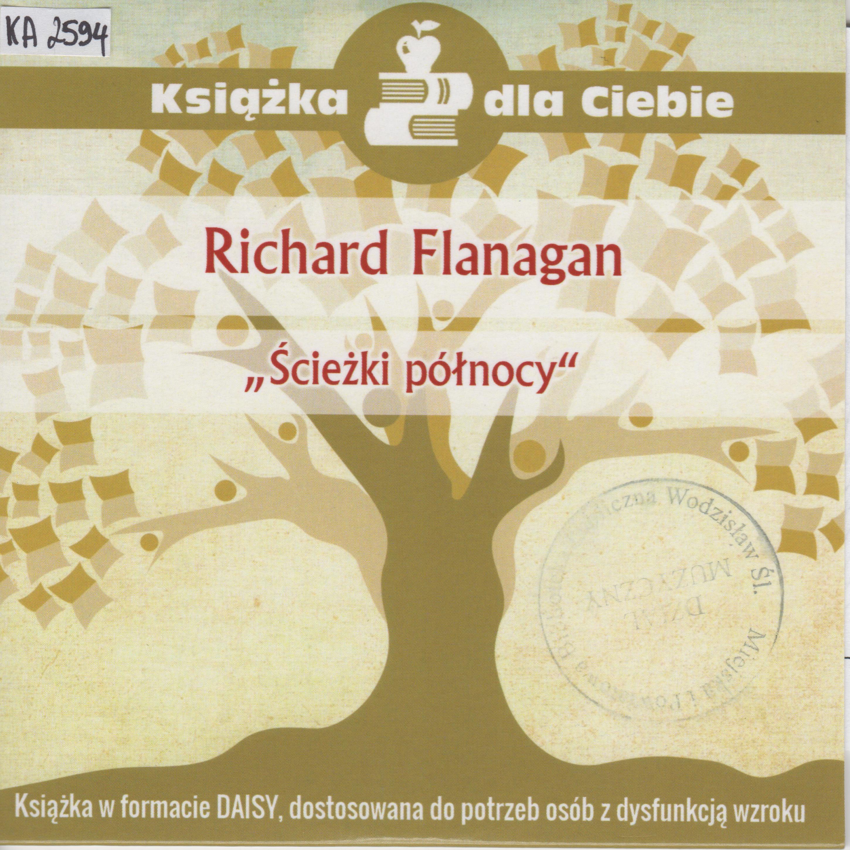 Richard Flanagan – Ścieżki Północy