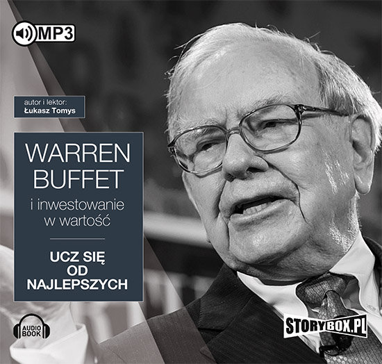 Tomys Łukasz – Warren Buffett I Inwestowanie W Wartość