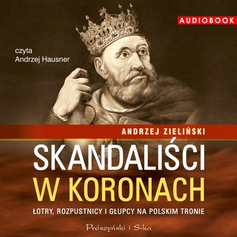 Zieliński Andrzej – Skandaliści W Koronach