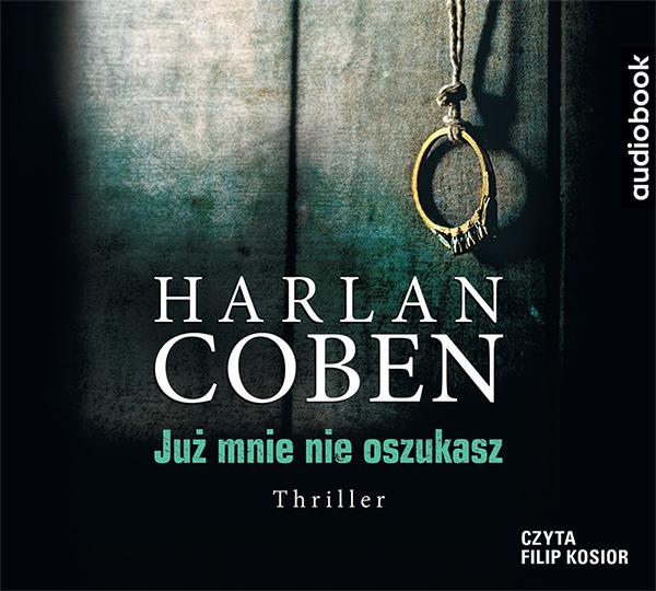 Coben Harlan – Już Mnie Nie Oszukasz