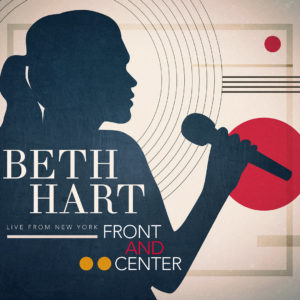 HART BETH – Front And Center. Live From New York