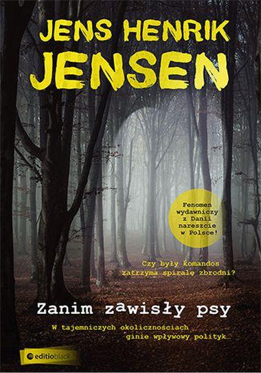 Jensen Jens Henrik – Zanim Zawisły Psy
