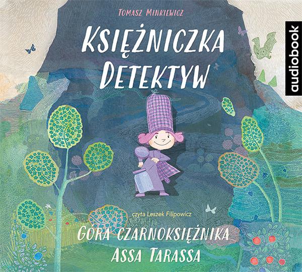 Minkiewicz Tomasz – Góra Czarnoksiężnika Assa Tarassa