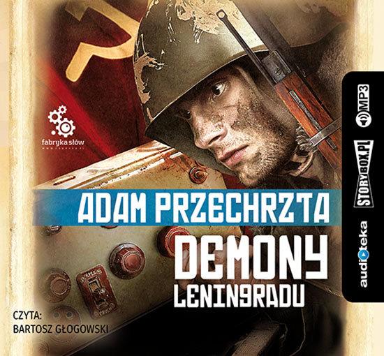 Przechrzta Adam – Demony Leningradu