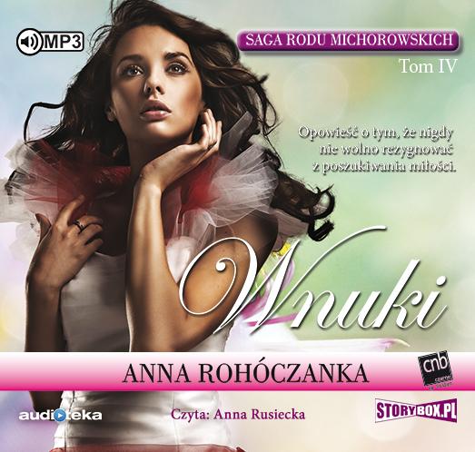 Rohóczanka Anna – Wnuki