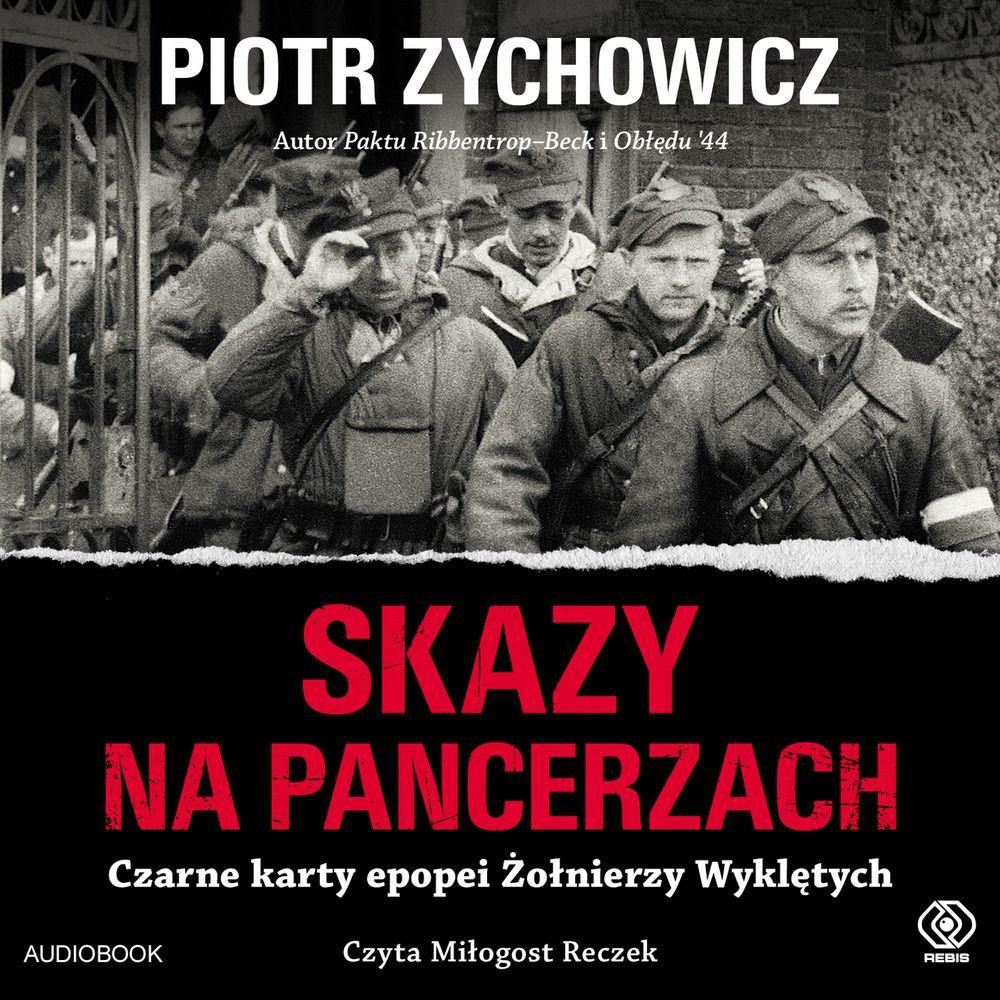 Zychowicz Piotr – Skazy Na Pancerzach