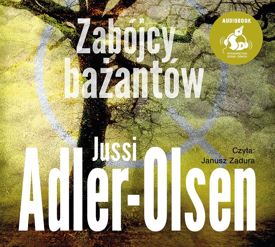 Adler Olsen Jussi – Zabójcy Bażantów