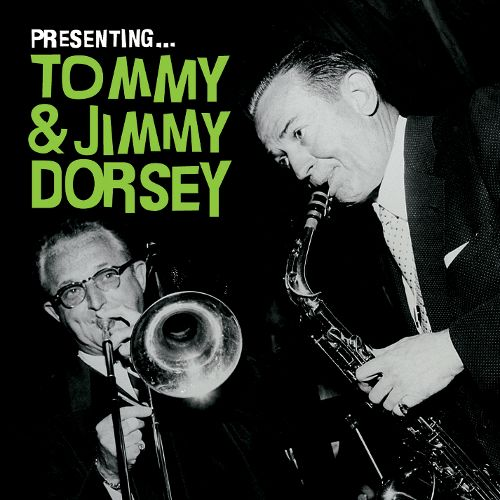 Dorsey Tommy And Jimmy