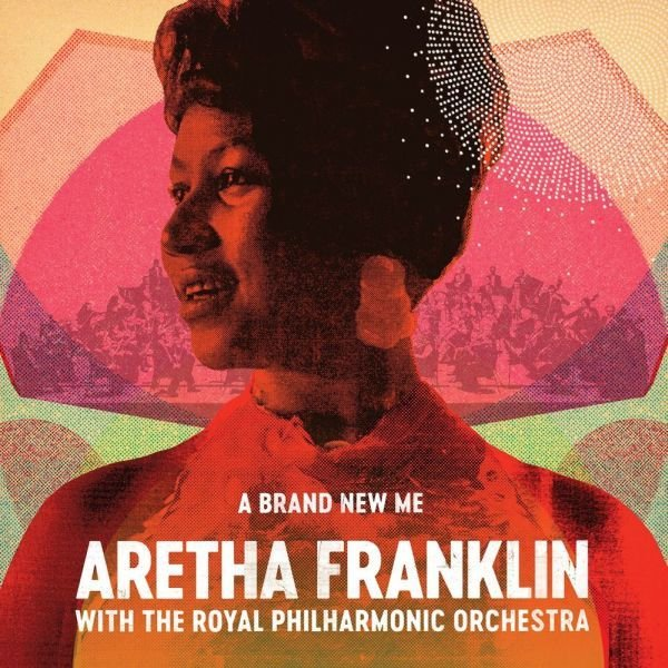 Franklin Aretha – A Brand New Me