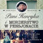 GURNARD KATARZYNA – Pani Henryka I Morderstwo W Pensjonacie