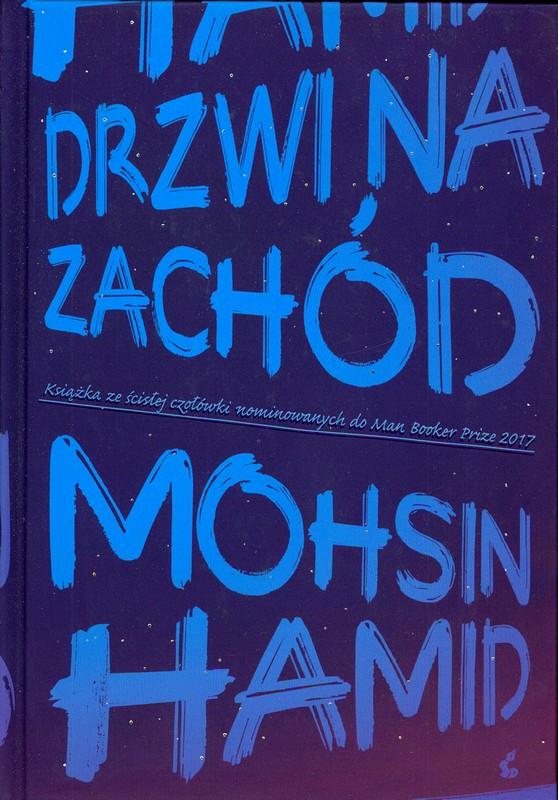 Hamid Mohsin – Drzwi Na Zachód