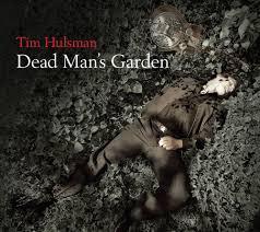 Hulsman Tim – Dead Man's Garden