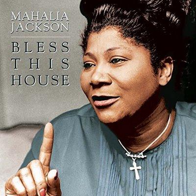 Jackson Mahalia – Bless This House