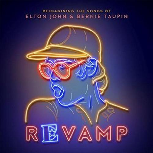 JOHN ELTON & TAUPIN BERNIE – ReVamp (różni Wykonawcy)