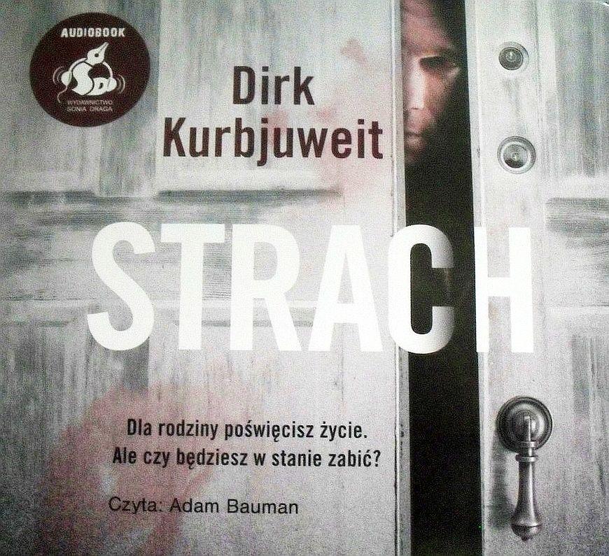Kurbjuweit Dirk – Strach