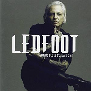 Ledfoot – Gothic Blues