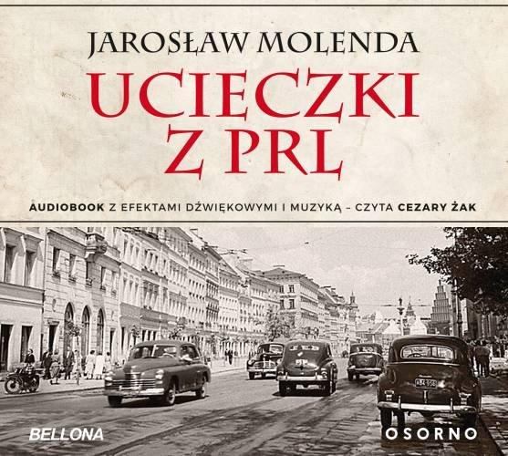 Molenda Jarosław – Ucieczki Z PRL