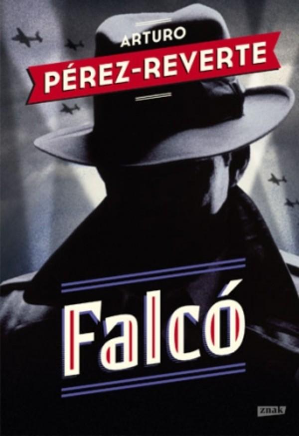 Perez Reverte Arturo – Falco
