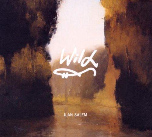 Salem Ilan – Wild