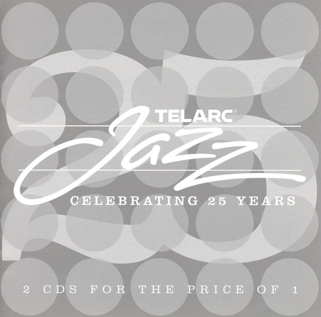 Telarc Jazz Celebrating 25 Years