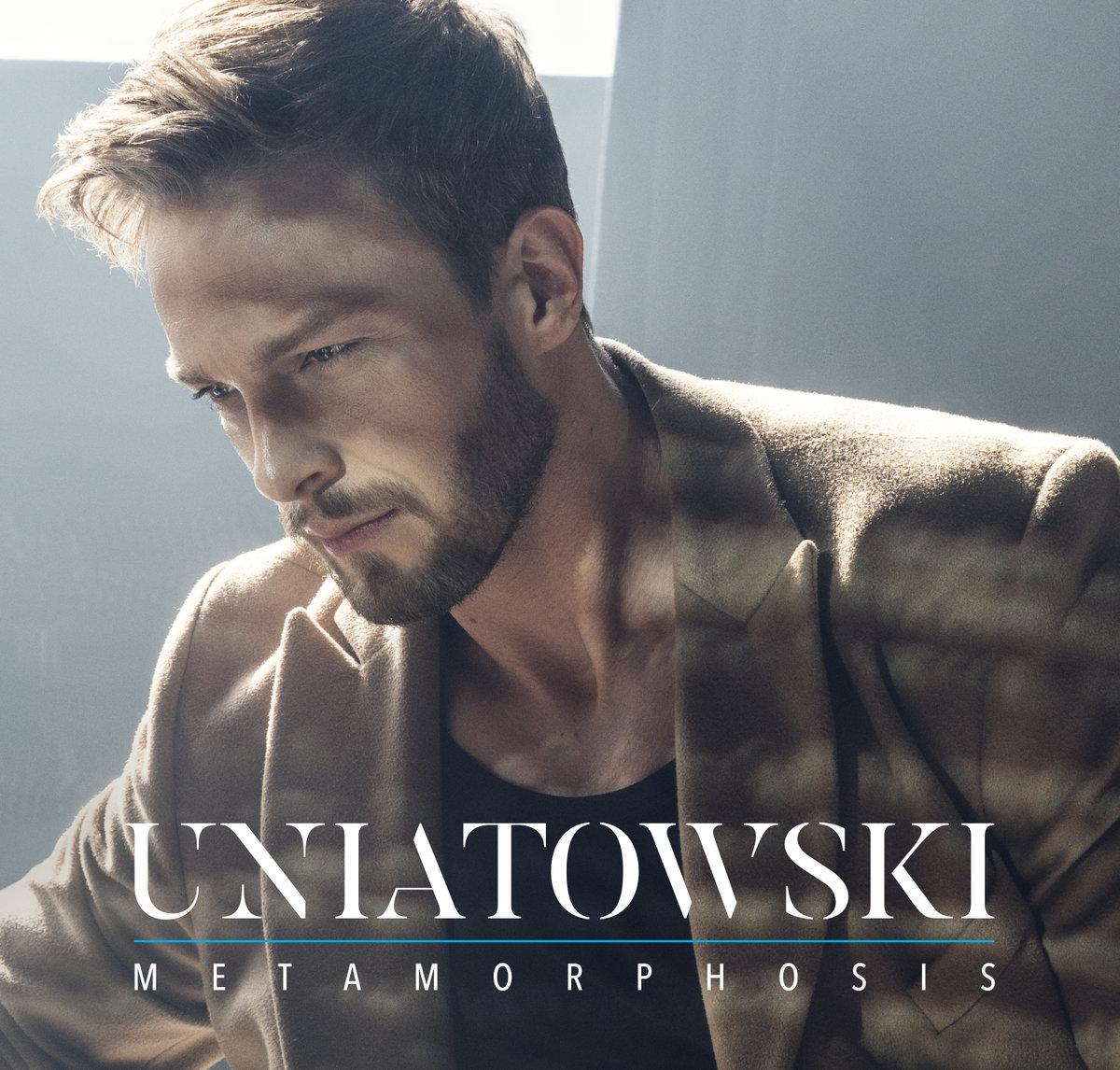 Uniatowski – Metamorphosis