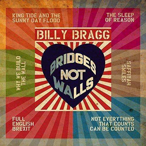 Bragg Billy – Bridges Not Walls