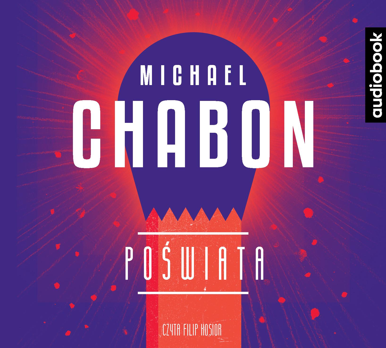 Chabon Michael – Poświata