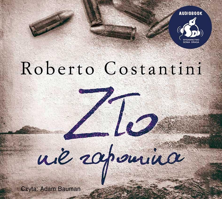 Costantini Roberto – Zło Nie Zapomina