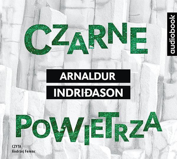 Indridason Arnaldur – Czarne Powietrza