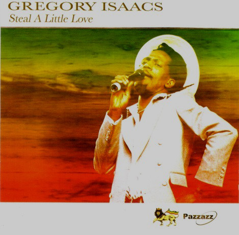 Isaacs Gregory – Steal A Little Love