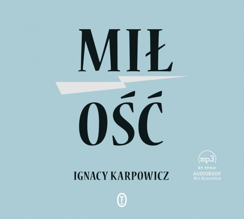 Karpowicz Ignacy – Miłość