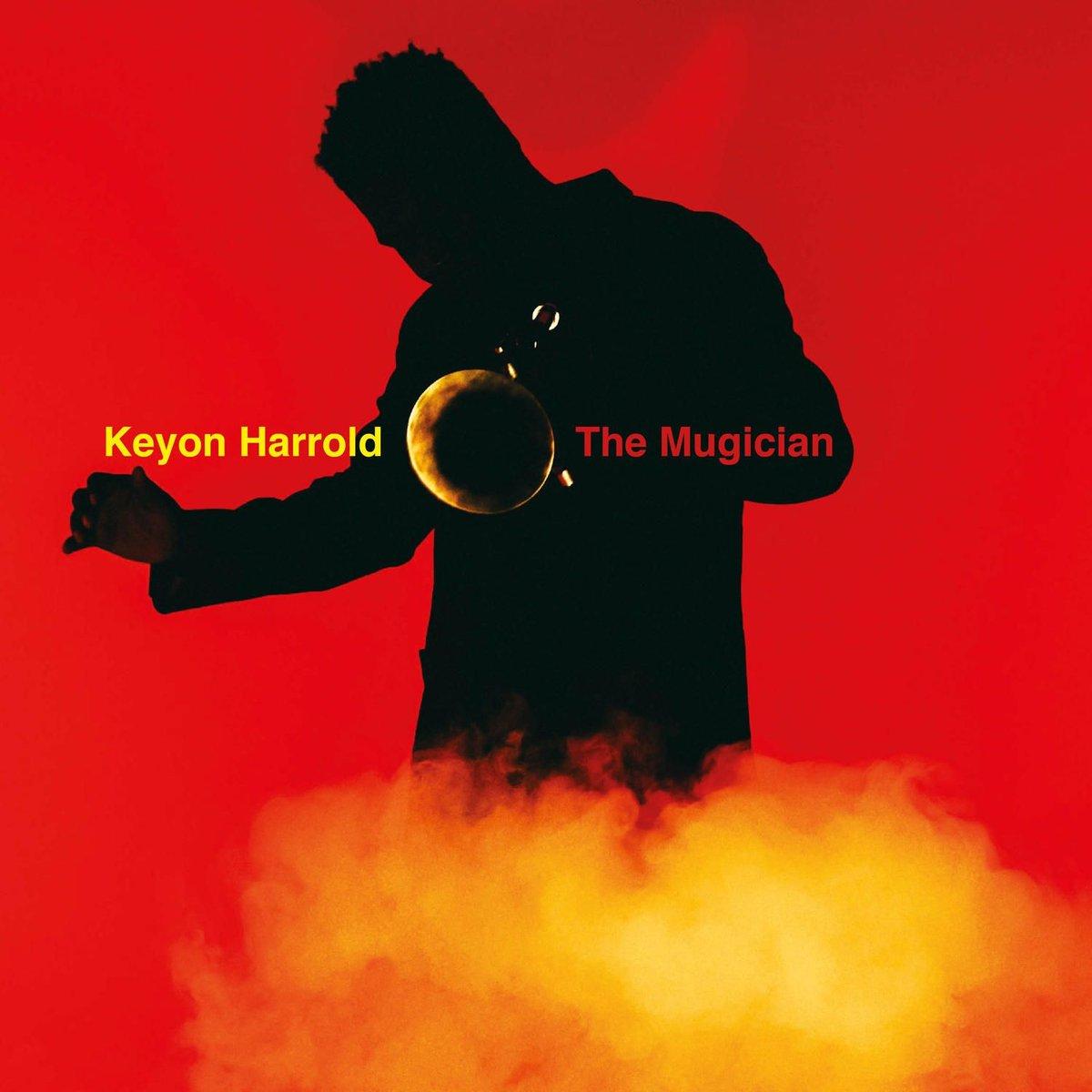 Keyon Harrold – Mugician