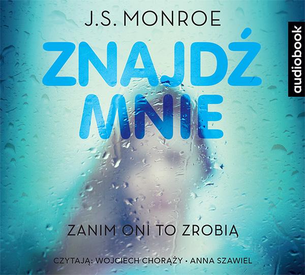 Monroe J. S. – Znajdź Mnie